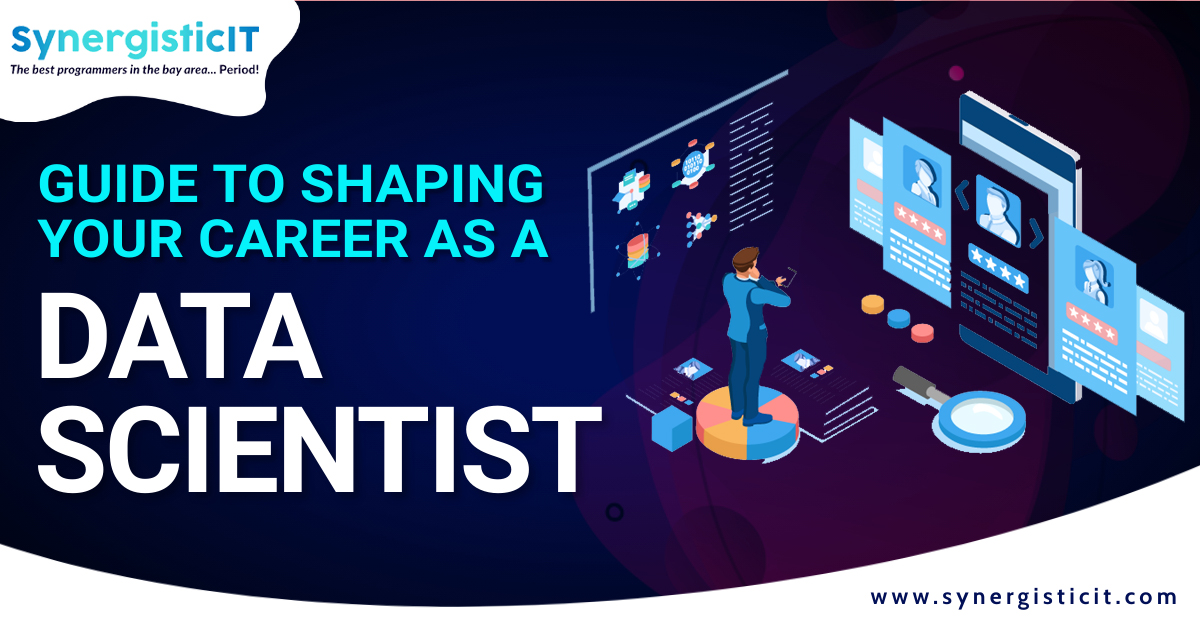 Guide to Shaping Your Career As a Data Scientist